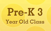 Pre-K 3 Year Old Class