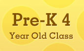 Pre-K 4 Year Old Class